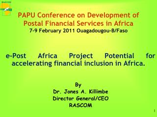 e-Post Africa Project Potential for accelerating financial inclusion in Africa.