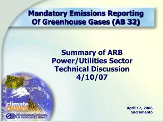 Summary of ARB  Power/Utilities Sector Technical Discussion   4/10/07