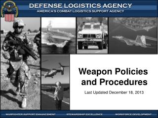 Weapon Policies  and Procedures