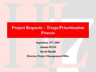 Project Requests – Triage/Prioritization Process