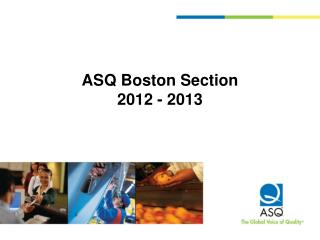 ASQ Boston Section 2012 - 2013