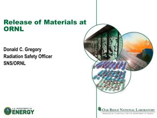 Release of Materials at ORNL