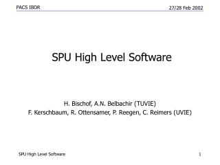 SPU High Level Software