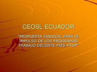CEOSL-ECUADOR
