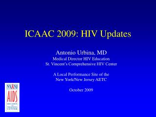 ICAAC 2009: HIV Updates