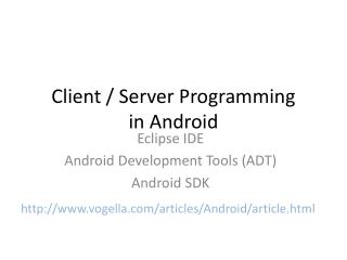 Client / Server Programming in Android