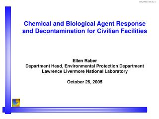 Chemical and Biological Agent Response and Decontamination for Civilian Facilities