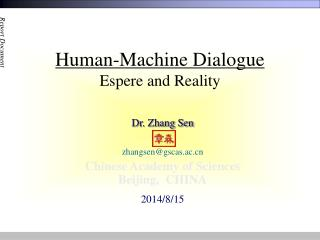 Human-Machine Dialogue Espere and Reality