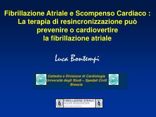Fibrillazione Atriale e Scompenso Cardiaco :