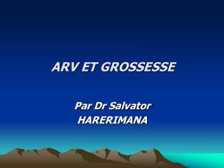 ARV ET GROSSESSE