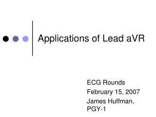Applications of Lead aVR