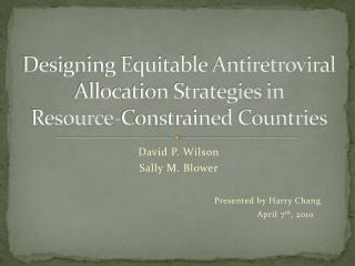 Designing Equitable Antiretroviral Allocation Strategies in  Resource-Constrained Countries