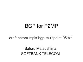 BGP for P2MP