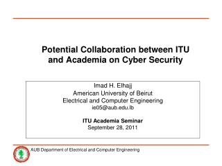 Potential Collaboration between ITU and Academia on Cyber Security