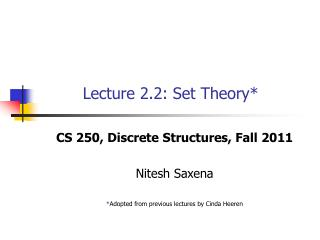 Lecture 2.2: Set Theory*