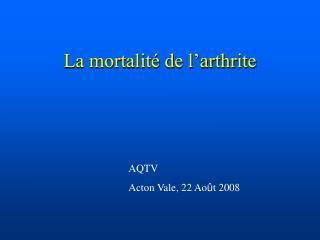 La mortalit� de l�arthrite