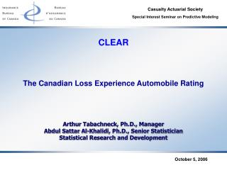 The Canadian Loss Experience Automobile Rating