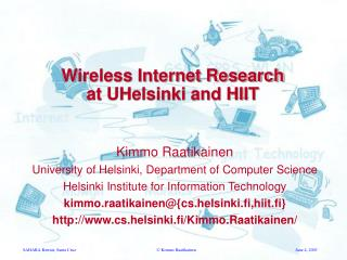 Wireless Internet Research at UHelsinki and HIIT