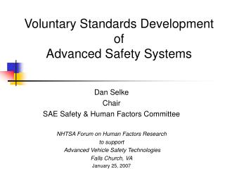 Voluntary Standards Development of Advanced Safety Systems