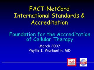 FACT-NetCord  International Standards  Accreditation