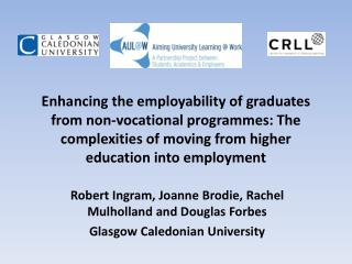 Robert Ingram, Joanne Brodie, Rachel Mulholland and Douglas Forbes Glasgow Caledonian University