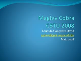 Maglev Cobra  CBTU 2008