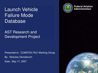 Launch Vehicle Failure Mode  Database  AST Research and Development Project