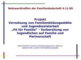 Netzwerktreffen der Familienbotschaft 4.11.09