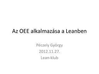 Az OEE alkalmazása a Leanben