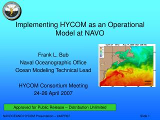 Implementing HYCOM as an Operational Model at NAVO
