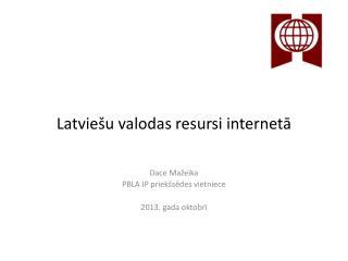 Latviešu valodas resursi internetā