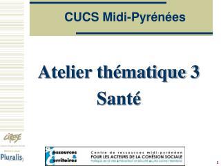 CUCS Midi-Pyr�n�es