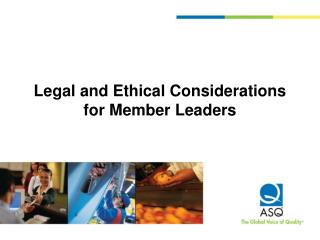 Legal and Ethical Considerations for Member Leaders