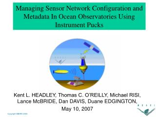 Managing Sensor Network Configuration and Metadata In Ocean Observatories Using Instrument Pucks