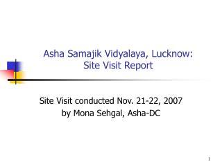 Asha Samajik Vidyalaya, Lucknow:  Site Visit Report