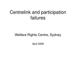 Centrelink and participation failures