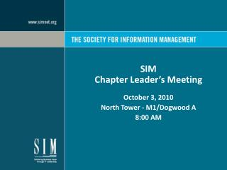 SIM  Chapter Leader's Meeting