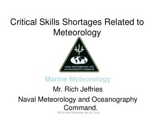 Critical Skills Shortages Related to Meteorology