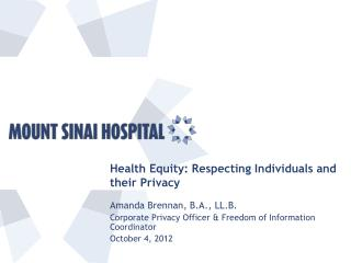 Health Equity: Respecting Individuals and their Privacy