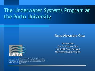 The Underwater Systems Program at the Porto University