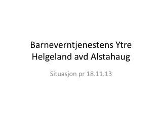 Barneverntjenestens Ytre Helgeland avd Alstahaug