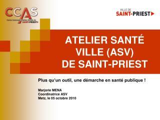 ATELIER SANTÉ VILLE (ASV) DE SAINT-PRIEST