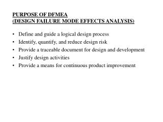 PURPOSE OF DFMEA DESIGN FAILURE MODE EFFECTS ANALYSIS