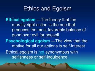 Ethics and Egoism