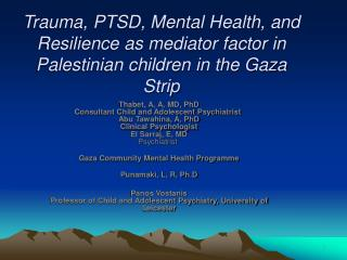 Trauma, PTSD, Mental Health, and Resilience as mediator factor in Palestinian children in the Gaza Strip