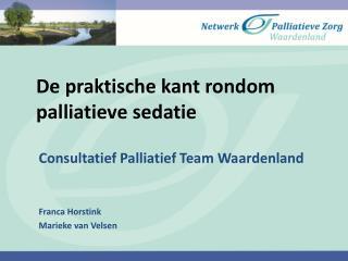 De praktische kant rondom palliatieve sedatie