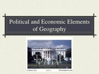 Political and Economic Elements of Geography