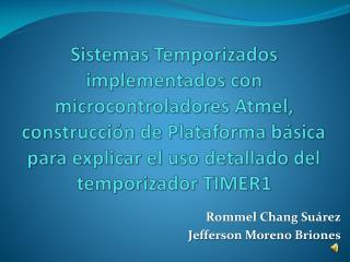 Rommel Chang Suárez Jefferson Moreno Briones