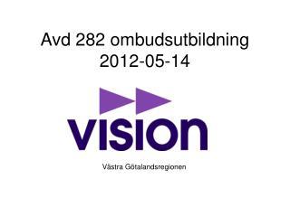 Avd 282 ombudsutbildning 2012-05-14