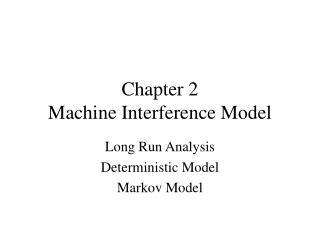 Chapter 2 Machine Interference Model